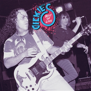 DICKIES - BEST OF LIVE
