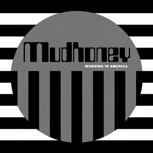 MUDHONEY - MORNING IN AMERICA EP -LOSER EDITION-