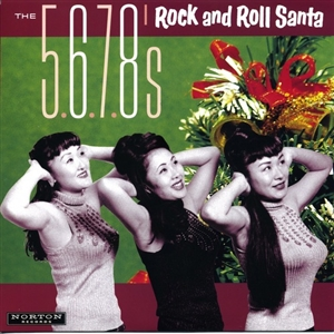 5.6.7.8'S, THE - ROCK AND ROLL SANTA / HARLEM SHUFFLE