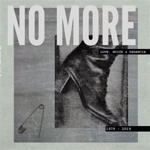 NO MORE - LOVE, NOISE & PARANOIA