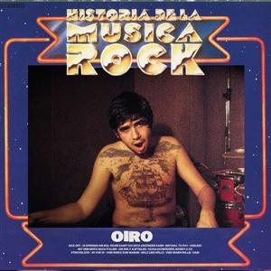 OIRO - HISTORIA DELA MUSICA ROCK (LIM.ED.)