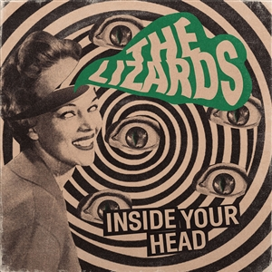 LIZARDS, THE - INSIDE YOUR HEAD