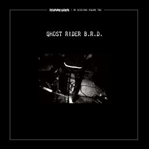 CELLOPHANE SUCKERS - GHOST RIDER B.R.D.