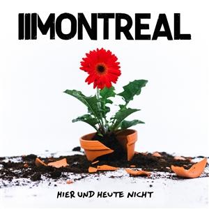 MONTREAL - HIER UND HEUTE NICHT (LTD.LP/ROTES VINYL)