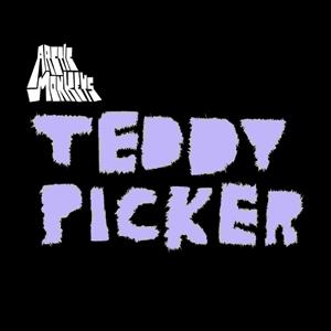 ARCTIC MONKEYS - TEDDY PICKER (LTD 7INCH)