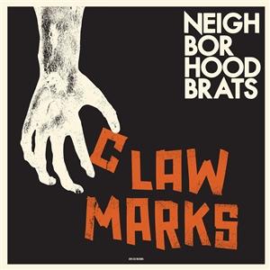 NEIGHBORHOOD BRATS - CLAW MARKS
