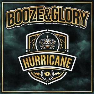 BOOZE & GLORY - HURRICANE (BLACK VINYL)