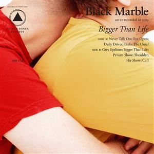 BLACK MARBLE - BIGGER THAN LIFE (LTD. BLUE VINYL)