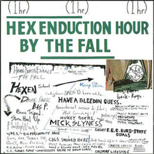 FALL, THE - HEX ENDUCTION HOUR (DELUXE GATEFOLD+7