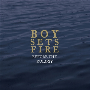 BOYSETSFIRE - BEFORE THE EULOGY (GOLD/BLUE)