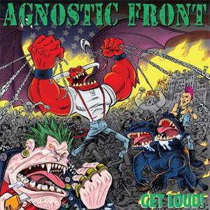 AGNOSTIC FRONT - GET LOUD! (LIMITED)