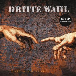 DRITTE WAHL - HALT MICH FEST