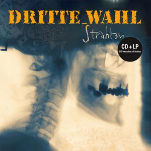 DRITTE WAHL - STRAHLEN