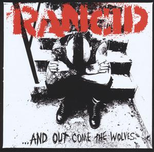 RANCID - AND OUT COME THE WOLVES-20TH ANNIVERSARY-180G