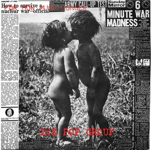 POP GROUP, THE - FOR HOW MUCH LONGER DO WE TOLERATE MASS MURDER?