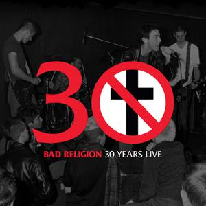 BAD RELIGION - 30 YEARS LIVE-BLACK VINYL