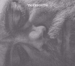 TIGERYOUTH - TIGERYOUTH