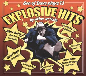 SON OF DAVE - EXPLOSIVE HITS