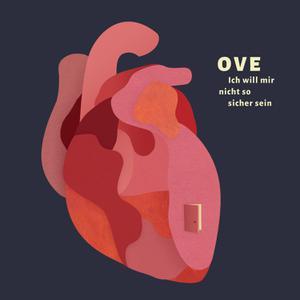 OVE - ICH WILL MIR NICHT SO SICHER SEIN(LP + CD)