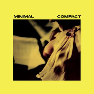 MINIMAL COMPACT - ONE(STATIK DANCIN')-REMASTERED