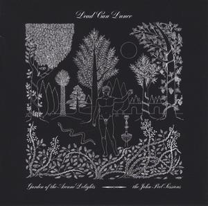 DEAD CAN DANCE - GARDEN OF THE ARCANE DELIGHTS+PEEL SESSIONS