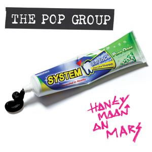 POP GROUP, THE - HONEYMOON ON MARS(COLOURED VINYL)