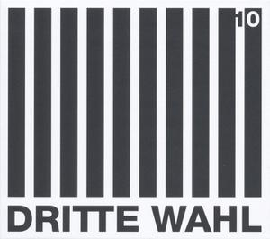 DRITTE WAHL - 10(LP+CD)