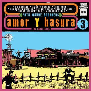 PUTA MADRE BROTHERS - AMOR Y BASURA