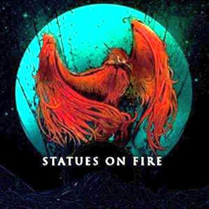 STATUES ON FIRE - PHOENIX