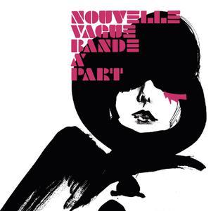 NOUVELLE VAGUE - BANDE A PART(LTD PINK VINYL)
