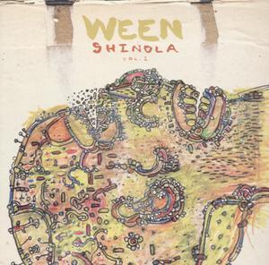 WEEN - SHINOLA 1(LTD EDITION)