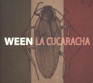 WEEN - LA CUCARACHA (180G+CD, LIMITIERT)