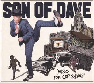 SON OF DAVE - MUSIC FOR COP SHOWS
