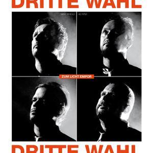 DRITTE WAHL - ZUM LICHT EMPOR(EXTENDED VERSION)
