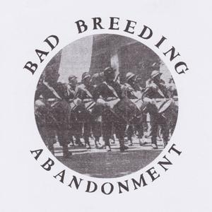 BAD BREEDING - ABANDONMENT EP