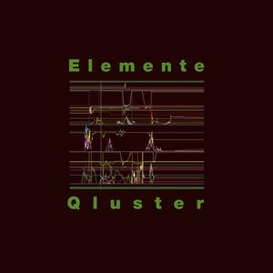 QLUSTER - ELEMENTE (LP+CD)