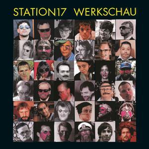 STATION 17 - WERKSCHAU