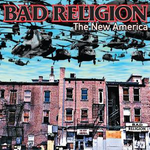 BAD RELIGION - THE NEW AMERICA-REMASTERED