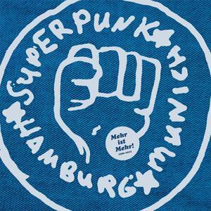 SUPERPUNK - MEHR IST MEHR (1996 BIS 2012)