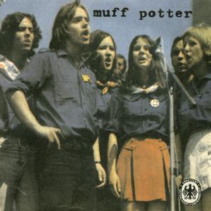 MUFF POTTER - MUFF POTTER (REISSUE)