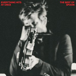 SPOON - EVERYTHING HITS AT ONCE: BEST OF