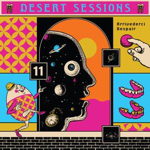 DESERT SESSIONS - VOL 11 & 12