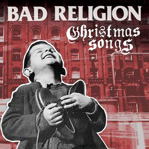 BAD RELIGION - CHRISTMAS SONGS GOLD EDITION
