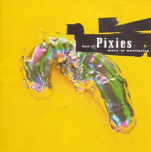 PIXIES - BEST OF-WAVE OF MUTILATION