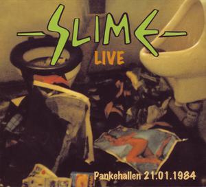 SLIME - LIVE PANKEHALLEN 21.01.1984