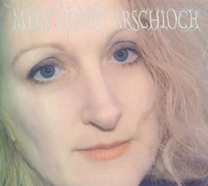 HGICH.T - MEIN HOBBY:ARSCHLOCH