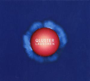 QLUSTER - LAUSCHEN