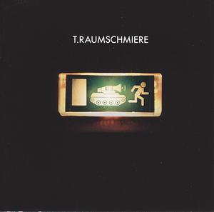 T.RAUMSCHMIERE - I TANK U