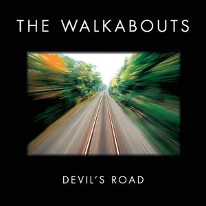 WALKABOUTS, THE - DEVIL'S ROAD(DELUXE)