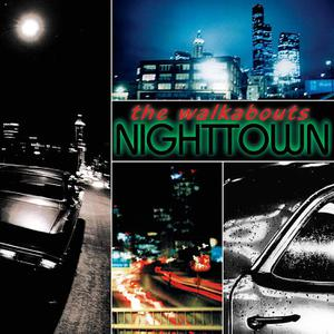 WALKABOUTS, THE - NIGHTTOWN(DELUXE)